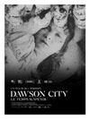 DAWSON CITY: LE TEMPS SUSPENDU
